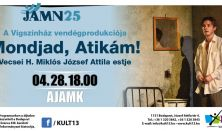 JAMN25 – A Vígszínház vendégprodukciója Mondjad, Atikám! – Vecsei H. Miklós József Attila-estje