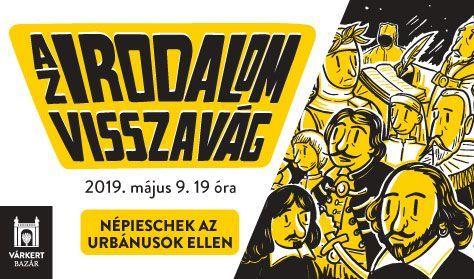 Az Irodalom Visszavág - Népieschek az urbánusok ellen - Várkert Irodalom