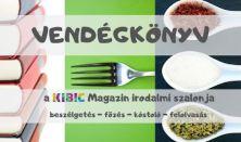 Vendégkönyv - A Kibic Magazin irodalmi szalonja