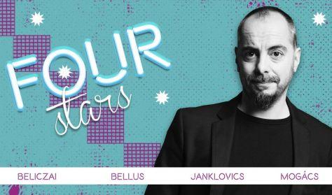 FOUR STARS - Beliczai, Bellus, Janklovics, Mogács, vendég: Ács Fruzsina