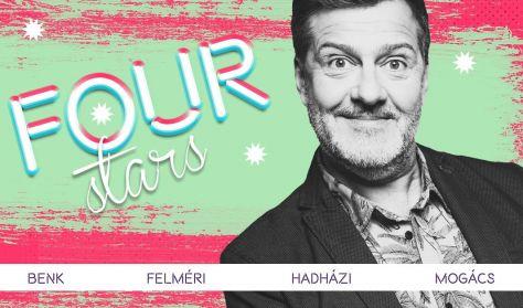 FOUR STARS - Benk Dénes, Felméri Péter, Hadházi László, Mogács Dániel, vendég: Fülöp Viktor