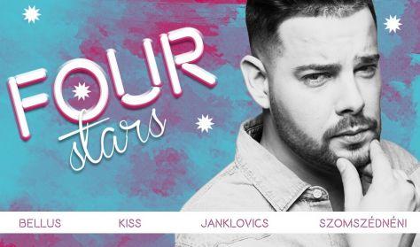 FOUR STARS - Hajdú, Janklovics, Kiss, Szomszédnéni, vendég: Lakatos László