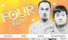 FOUR STARS - Beliczai, Benk, Csenki, Szomszédnéni, vendég: Szabó Balázs Máté