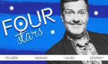 FOUR STARS - Felméri, Hadházi, Hajdú, Szupkay, vendég: Musimbe Dávid Dennis