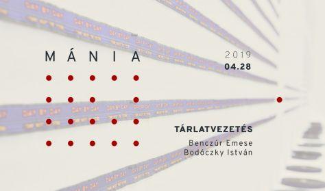 MÁNIA. Csendes stratégiák - Tárlatvezetés Benczúr Emesével és Bodóczky Istvánnal