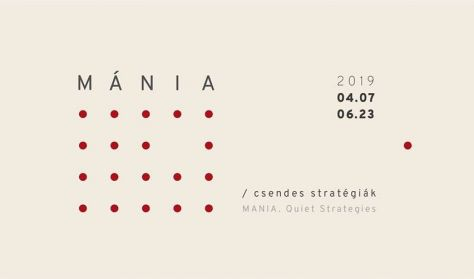 MÁNIA. Csendes stratégiák - Tárlatvezetés Imre Mariannal és Szikra Renátával