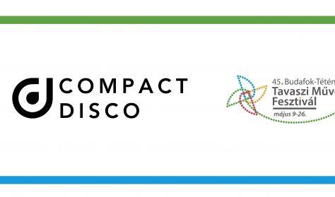 Compact Disco,45.Tavaszi Művészeti Fesztivál