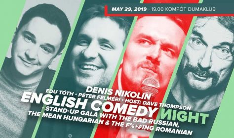 English Comedy Night - Stand-up gala with the Bad Russian, the Mean Hungarian & the F%+#ing Romanian