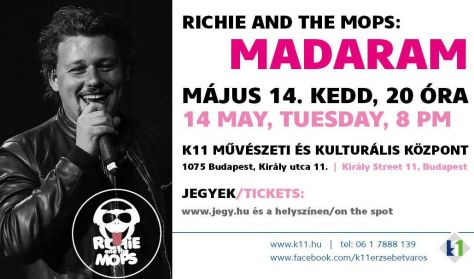 RICHIE AND THE MOPS: Madaram