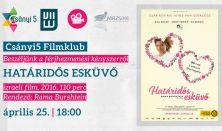 Határidős esküvő - Csányi5, a MAZSIKE es a ZSER-klub közös filmklubja