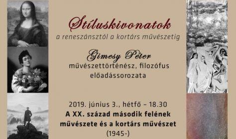 A XX.század második felének művészete és a kortárs művészet (1945-) - Gimesy Péter művészettörténész
