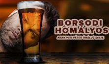 Borsodi Homályos - Aranyosi Péter önálló estje Londonban