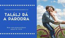 Találj rá a párodra - párkapcsolati workshop