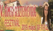 V. Gesztenyevirág Fesztivál