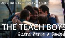 The Teach Boys: Széna Bence a Domboldalon