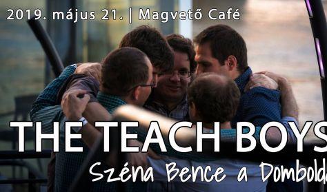 The Teach Boys: Széna Bence a Domboldalon