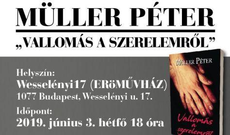 """Müller Péter """"Vallomás a szerelemről"""""""