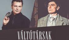 Váltótársak - Szabó P. Szilveszter és Homonnay Zsolt zenés estje