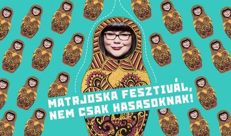 Matrjoska fesztivál, nem csak hasasoknak! - Ráskó Eszter, Kovács András Péter, Musimbe Dávid Dennis