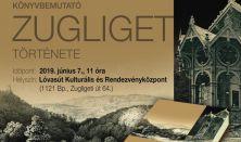 Zugliget története - könyvbemutató