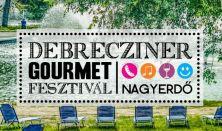 Debrecziner Gourmet Fesztivál - 1. NAP