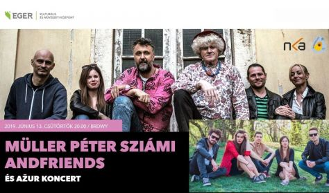 MÜLLER PÉTER SZIÁMI AND FRIENDS ÉS AZUR KONCERT
