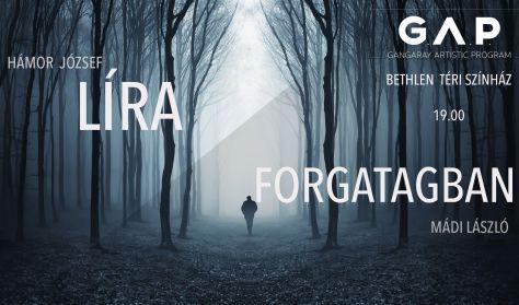 Líra / Forgatagban - Gangaray Artistic Program Fesztivál