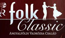 FolkClassic - az Angyalföldi Vadrózsa Család évadzáró gálaműsora