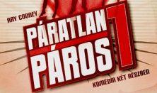 Madách Színház: PÁRATLAN PÁROS 1 - komédia két részben