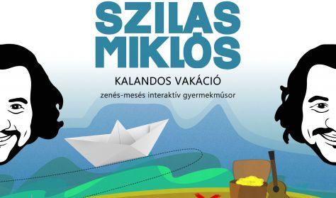 KALANDOS VAKÁCIÓ - Szilas Miklós