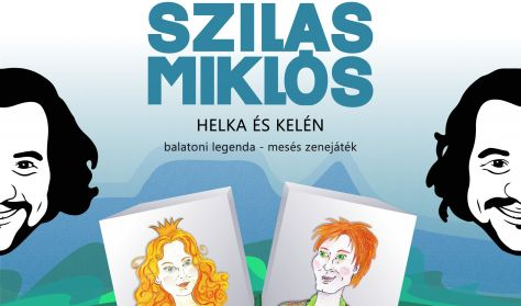 HELKA ÉS KELÉN - Szilas Miklós