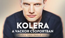 Kolera a Vackor csoportban - Bödőcs Tibor önálló estje, előzenekar: Tóth Edu // tesztrepülés