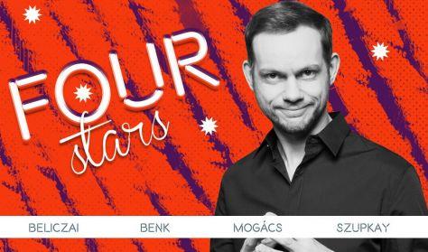 FOUR STARS - Beliczai, Benk, Mogács, Szupkay, vendég: Musimbe Dávid Dennis