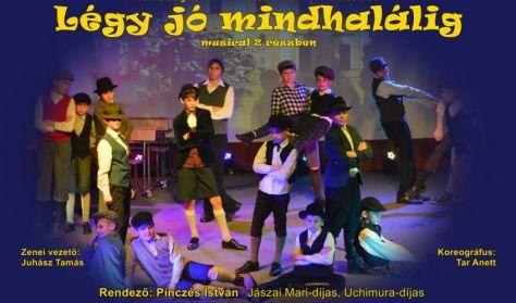 Légy jó mindhalálig - musical - Ráadás előadás