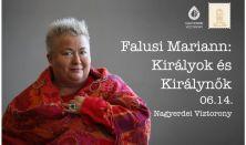 Falusi Mariann: Királyok és királynők