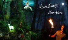 Szent Iván éji álom-túra