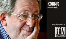 Kornis Mihály: Körmagyar (felolvasószínház)