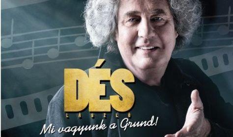 Mi vagyunk a Grund! - Dés László koncertje