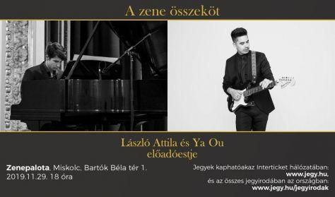 A zene összeköt - László Attila és Ya Ou előadóestje