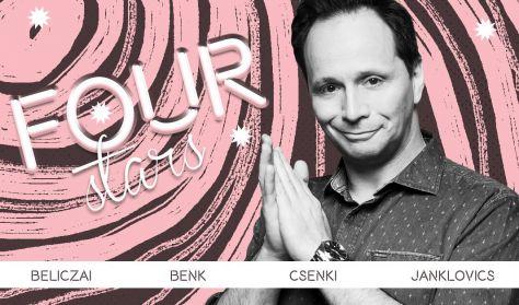 Four stars - Beliczai, Benk, Csenki, Janklovics, vendég: Szabó Balázs Máté