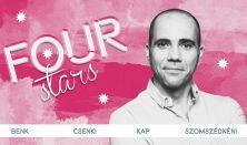 Four stars - Benk, Csenki, Kap, Szomszédnéni, vendég: Musimbe Dávid Dennis