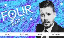 Four stars - Badár, Felméri, Kiss, Musimbe, vendég: Fülöp Viktor