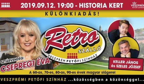RETRO Szálló különkiadás Sztárvendég: Csepregi Éva Esőhelyszín: Veszprémi Petőfi Színház
