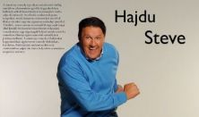 Bencs estek: Hajdu you do? Hajdú Steve stand up estje
