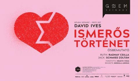David Ives: Ismerős történet - BEMUTATÓ
