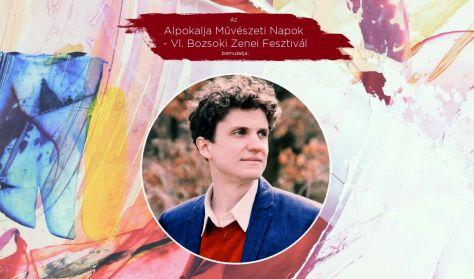 Alpokalja Művészeti Napok - VI. Bozsoki Zenei Fesztivál - Záró koncert