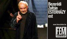Bezerédi Zoltán Esterházy estje