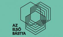 Az első Bástya - Pop up kiállítás - Felnőtt jegy