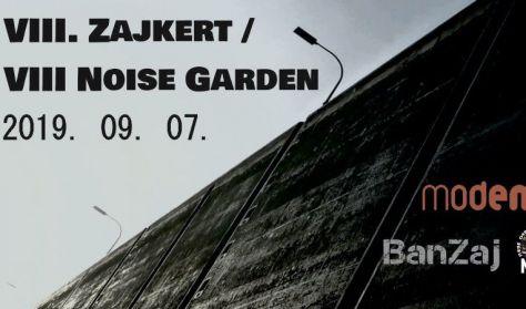 VIII. Zajkert / VIII. Noise Garden