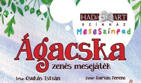 ÁGACSKA - Hadart Színház előadása